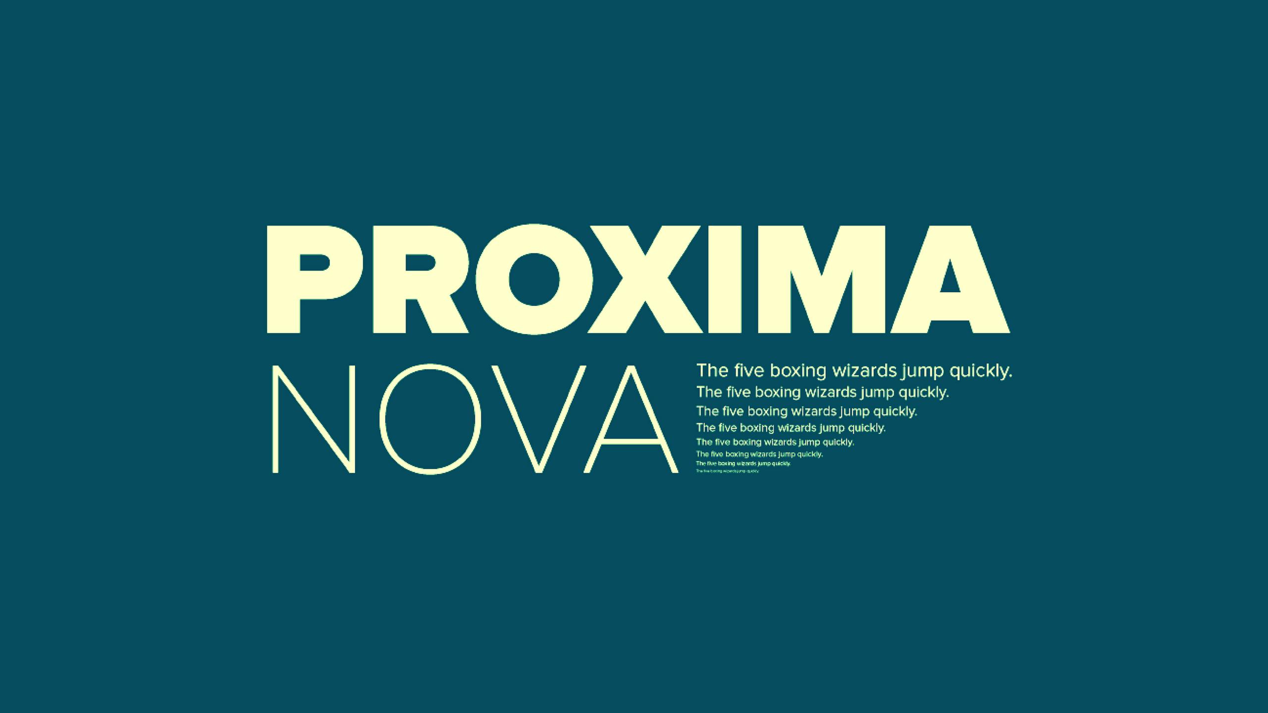 Font: Proxima Nova
